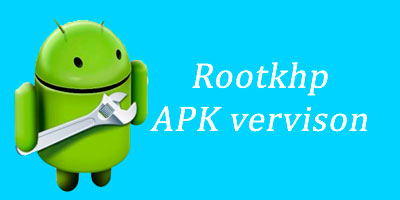 rootkhp, download, apk, android
